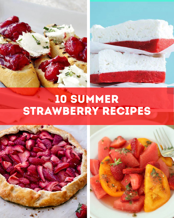 summer strawberry recipes / http://thesweetescape.ca