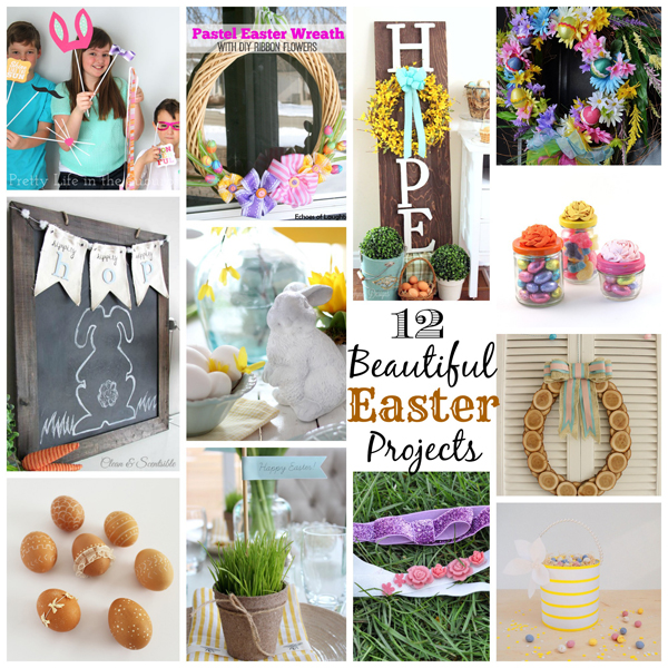 12 Beautiful Easter Projects