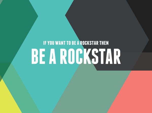Be a Rockstar / Motivational art by The Sweet Escape
