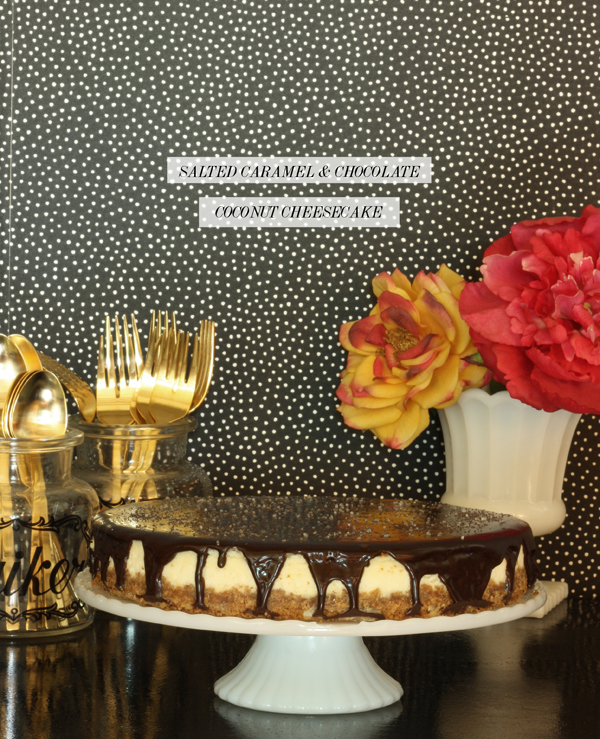 SALTED CARAMEL & CHOCOLATE COCONUT CHEESECAKE RECIPE / THE SWEET ESCAPE
