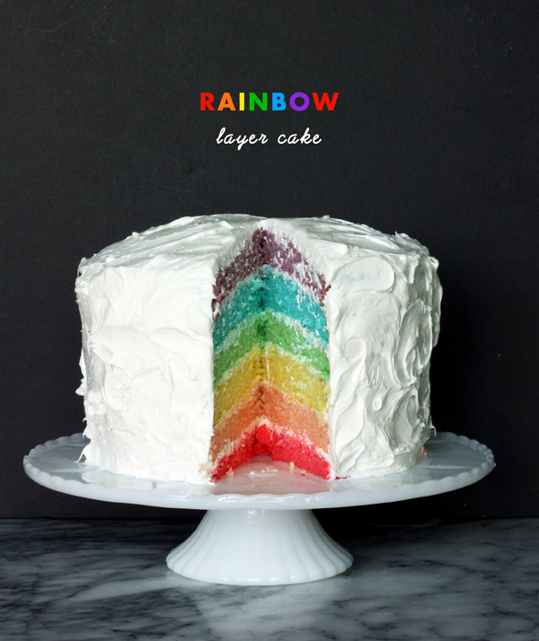 Rainbow layer cake / The Sweet Escape