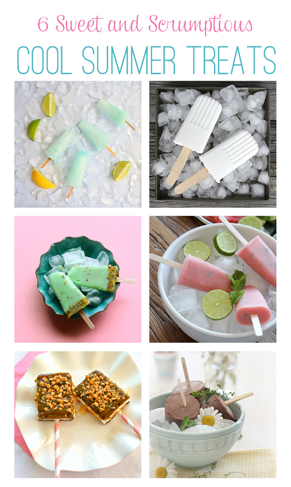 6 Cool Summer Treats / The Sweet Escape