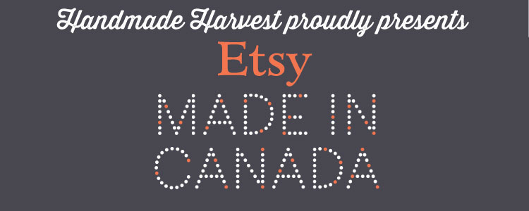 SHOP LOCAL: ETSY MADE IN CANADA