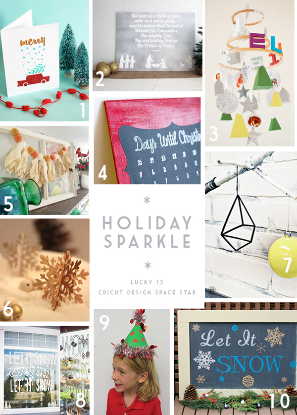 Holiday Sparkle / Cricut Design Space Star Lucky Team 13