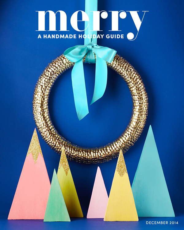 Merry Magazine - A Handmade Christmas guide / The Sweet Escape