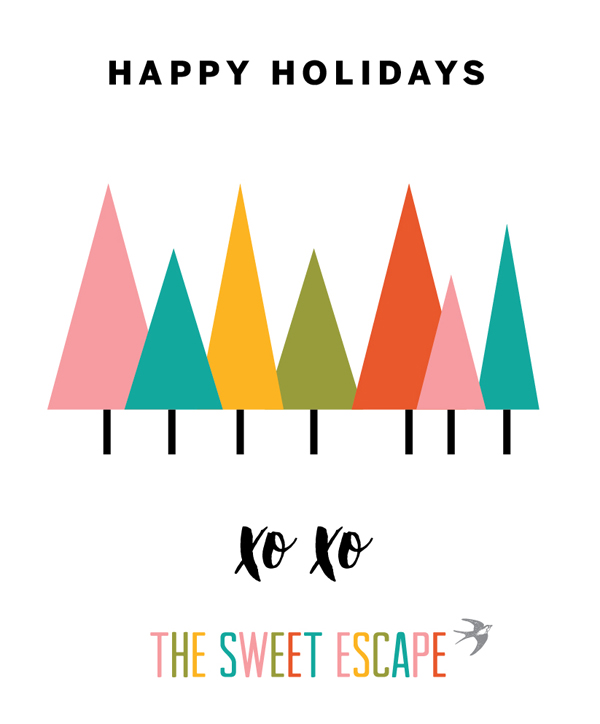 Happy Holidays & Merry Christmas / The Sweet Escape