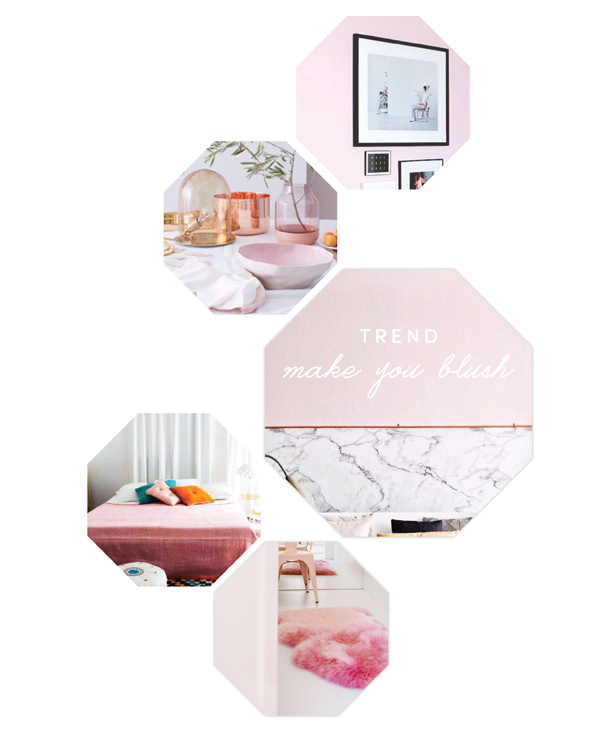 SPACES TREND: make you blush pink