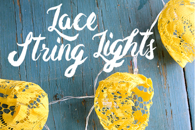 DIY: Lace String Lights