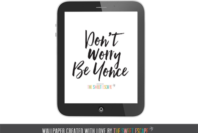 free tablet ipad wallpaper, beyonce, typography, quote, free download