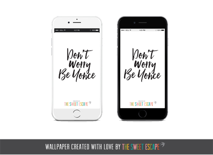 free iphone smartphone wallpaper, beyonce, typography, quote, free download
