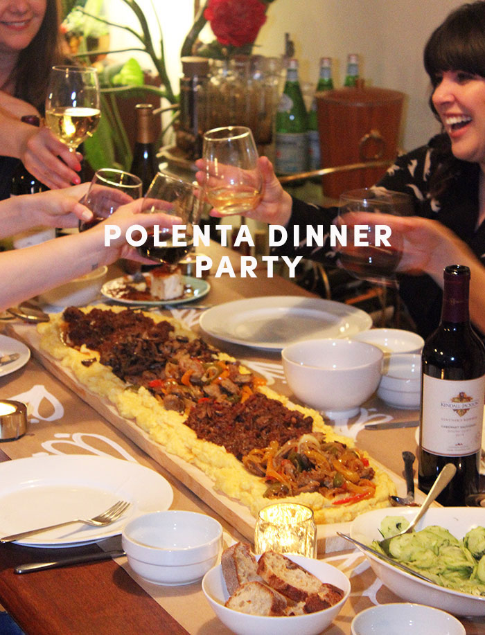 Hosting a Polenta Dinner Party by The Sweet Escape