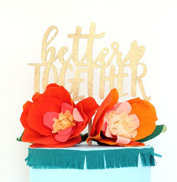 Better Together Laser cut wedding cake topper by The Sweet Escape