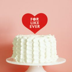 for like ever paper heart cake topper by The Sweet Escape