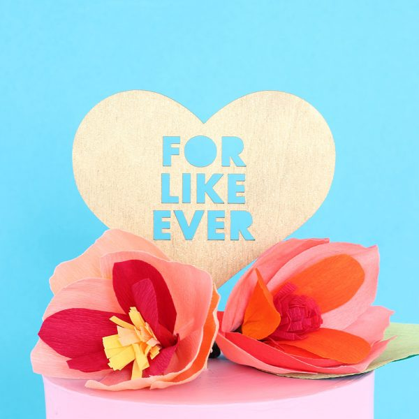 For LIke Ever Heart Cake Topper