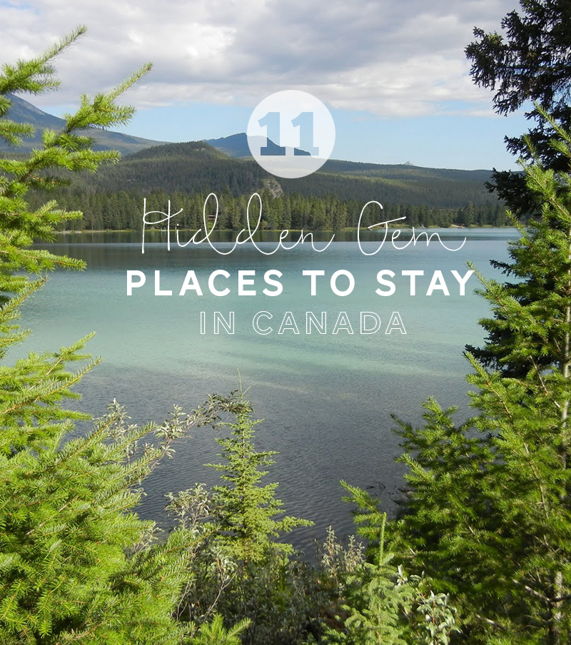 Hidden Gem Places to stay in canada on Expedia by THe Sweet Escape