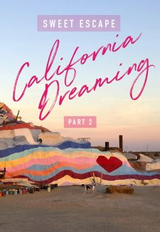 Sweet Escape: California Road Trip Part 2