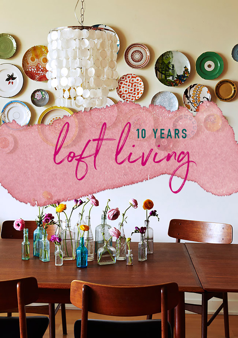 10-year-loft-living-header