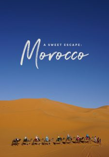 Sweet Escape: Two weeks in Morocco
